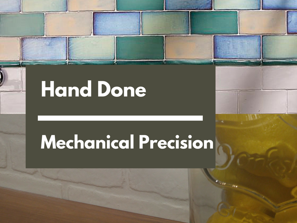Hand Done - Mechanical precision   KitchAnn Style