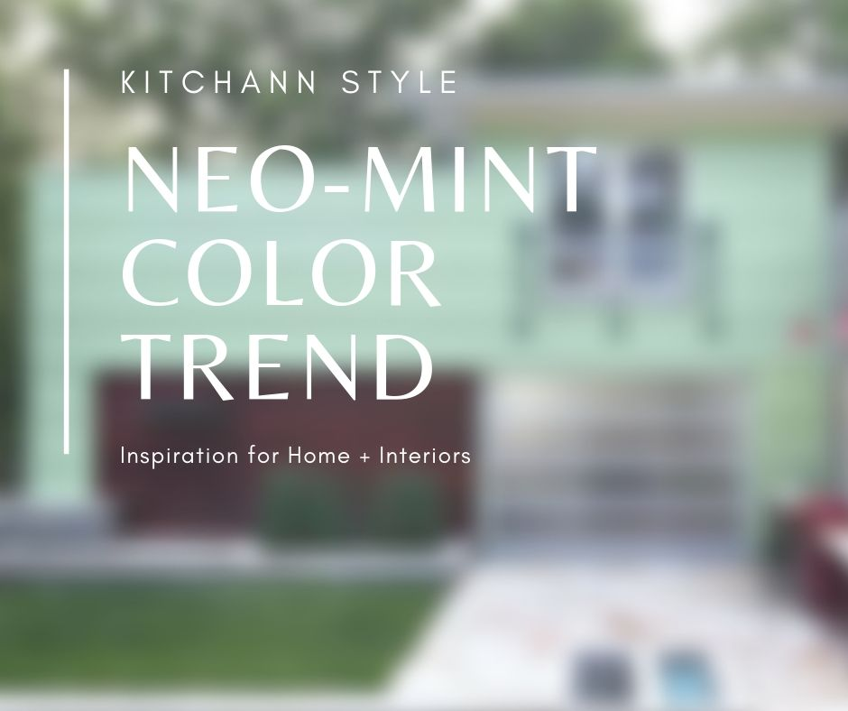 Neo-Mint will be trending in 2020